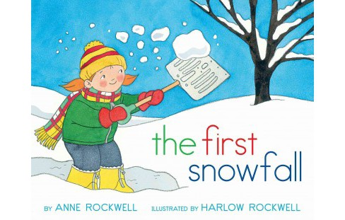 First Snowfall (Reissue) (Paperback) (Anne F. Rockwell) - image 1 of 1