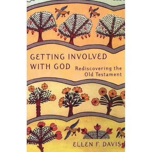 Getting Involved with God - by  Ellen F Davis (Paperback) - image 1 of 1