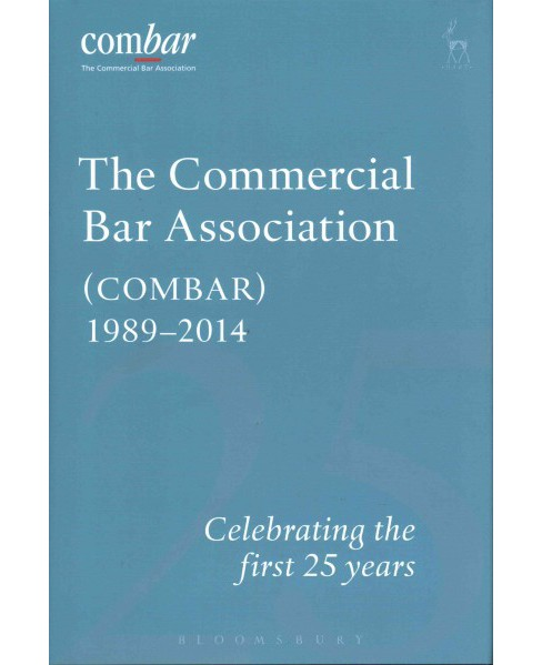 Commercial Bar Association Combar 1989-2014 : Celebrating the First 25 Years (Hardcover) - image 1 of 1
