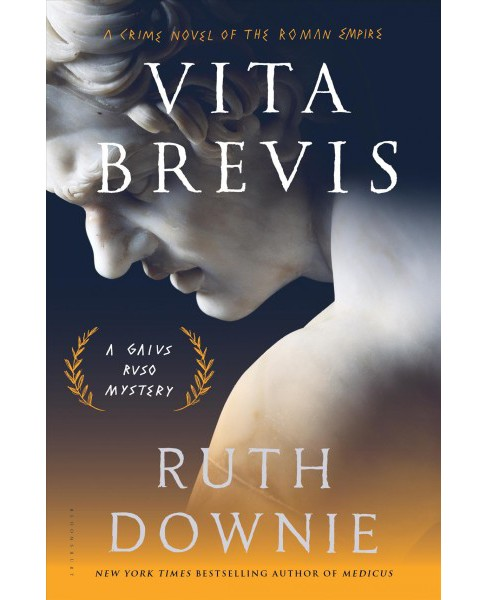 Vita Brevis : A Crime Novel of the Roman Empire (Hardcover) (Ruth Downie) - image 1 of 1