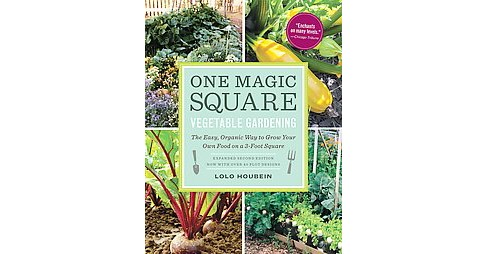 One Magic Square Vegetable Gardening : The Easy, Organic Way to Grow Your Own Food on a 3-foot Square - image 1 of 1