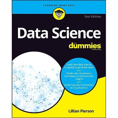 Data Science for Dummies - (For Dummies (Computers)) 2nd Edition by  Lillian Pierson (Paperback)