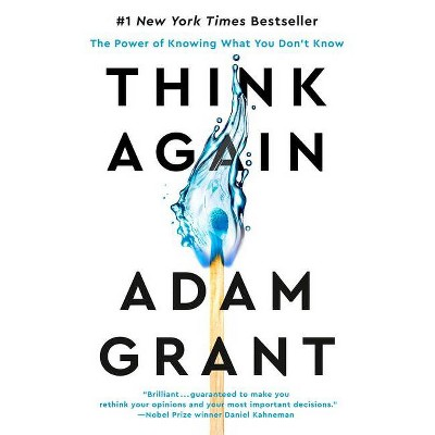 Think Again - by Adam Grant (Hardcover)