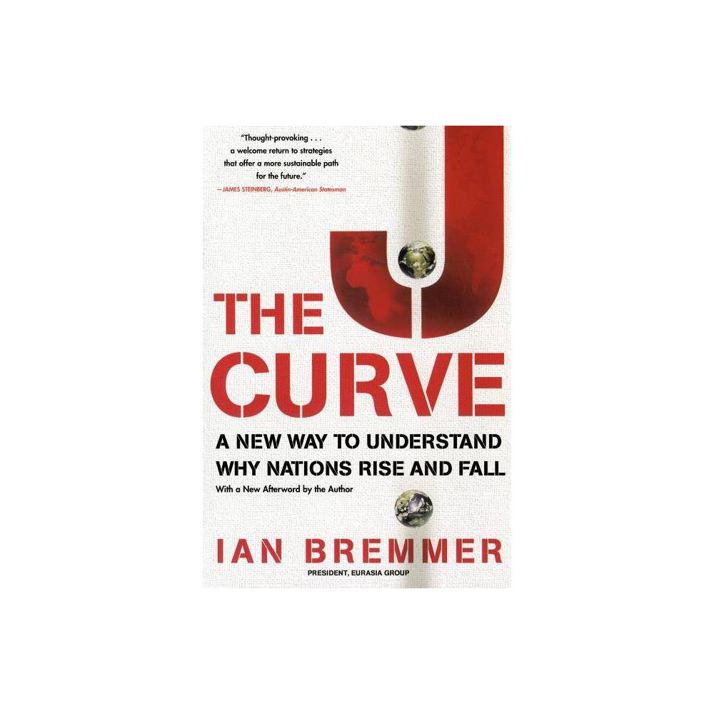 The J Curve By Ian Bremmer Paperback