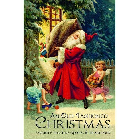 Old Fashioned Christmas Pictures.An Old Fashioned Christmas By Jackie Corley Hardcover