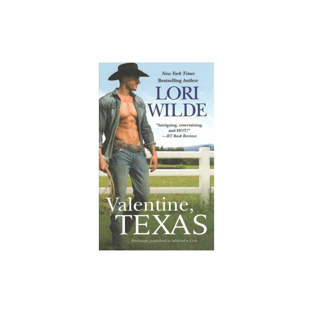 Valentine, Texas - Reprint by Lori Wilde (Paperback)