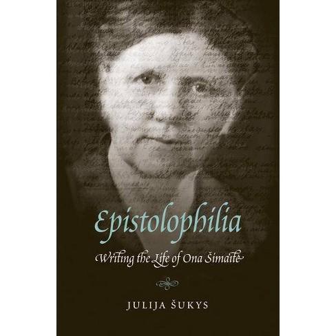 Epistolophilia - by  Julija Sukys (Hardcover) - image 1 of 1