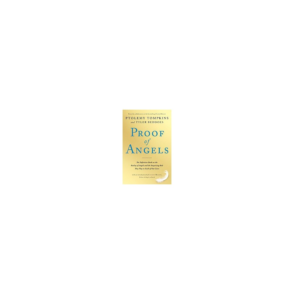 Proof of Angels (Reprint) (Paperback) by Ptolemy Tompkins