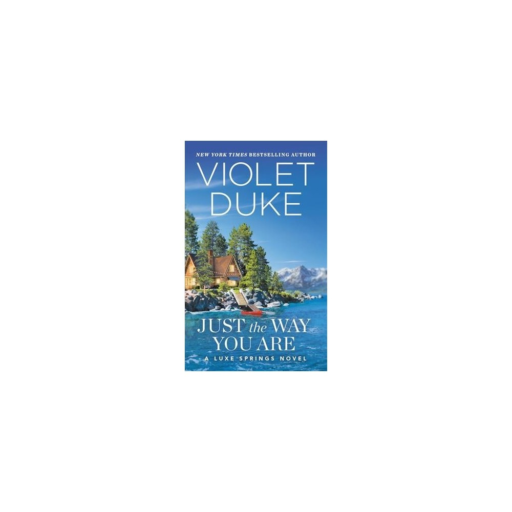 Just the Way You Are - (Luxe Springs) by Violet Duke (Paperback)