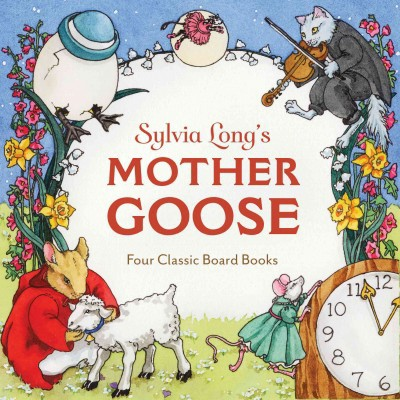 Sylvia Long's Mother Goose : Four Classic Board Books (Hardcover)