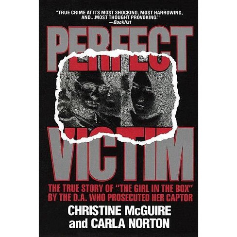 Perfect Victim - by  Christine McGuire & Carla Norton (Paperback) - image 1 of 1