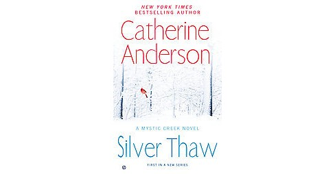 Silver Thaw (Paperback) by Catherine Anderson - image 1 of 1