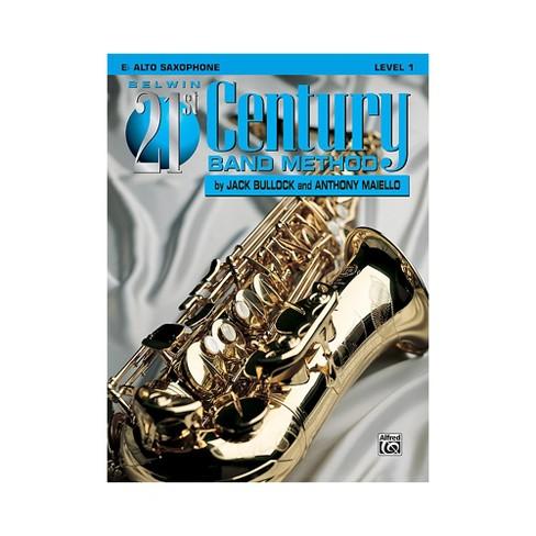 Alfred Belwin 21st Century Band Method Level 1 E-Flat Alto Saxophone Book - image 1 of 1