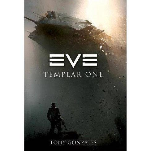 Eve - by  Tony Gonzales (Paperback) - image 1 of 1