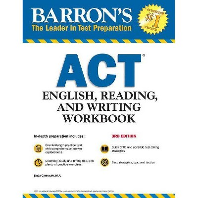 ACT English, Reading, and Writing Workbook - (Barron's Test Prep) 3rd Edition by  Linda Carnevale (Paperback)