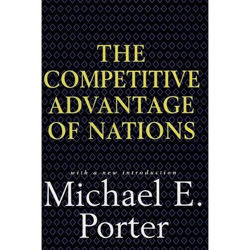 Competitive Advantage of Nations - by  Michael E Porter (Hardcover) - image 1 of 1