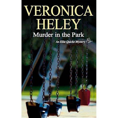Murder in the Park - (Severn House Large Print) by  Veronica Heley (Hardcover) - image 1 of 1