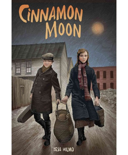 Cinnamon Moon (Hardcover) (Tess Hilmo) - image 1 of 1