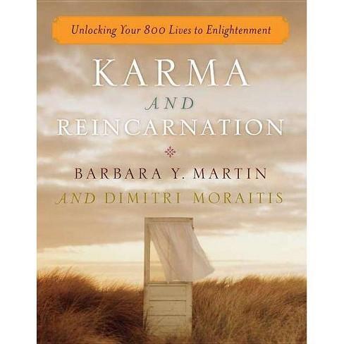 Karma and Reincarnation - by  Barbara Y Martin & Dimitri Moraitis (Paperback) - image 1 of 1