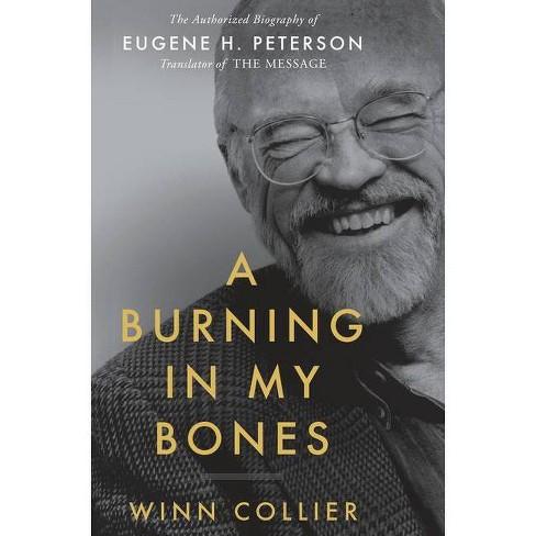 A Burning In My Bones - By Winn Collier (Hardcover) : Target
