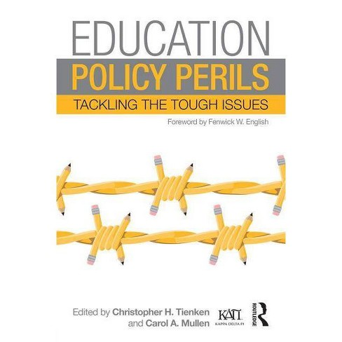 Education Policy Perils - (Kappa Delta Pi Co-Publications) by  Christopher H Tienken & Carol A Mullen - image 1 of 1