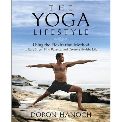 The Yoga Lifestyle - by  Doron Hanoch (Paperback) - image 1 of 1