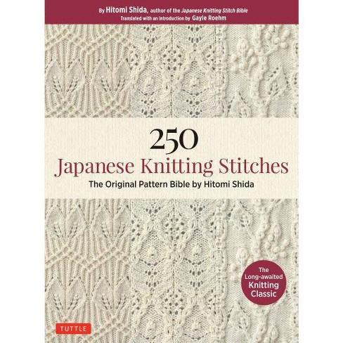 250 Japanese Knitting Stitches - by  Hitomi Shida (Paperback) - image 1 of 1