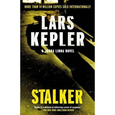 Stalker - (Killer Instinct) by  Lars Kepler (Paperback)