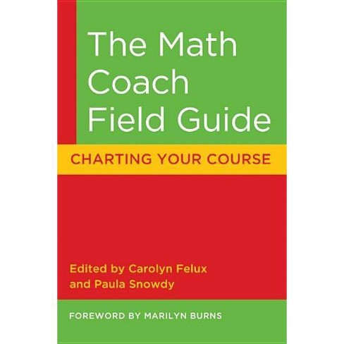 The Math Coach Field Guide - by  Marilyn Burns (Paperback) - image 1 of 1