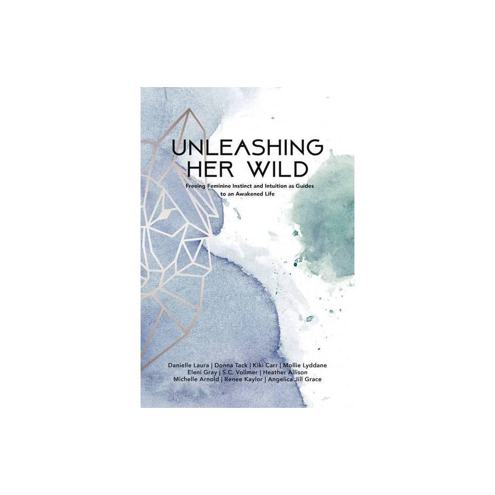 Unleashing Her Wild Paperback