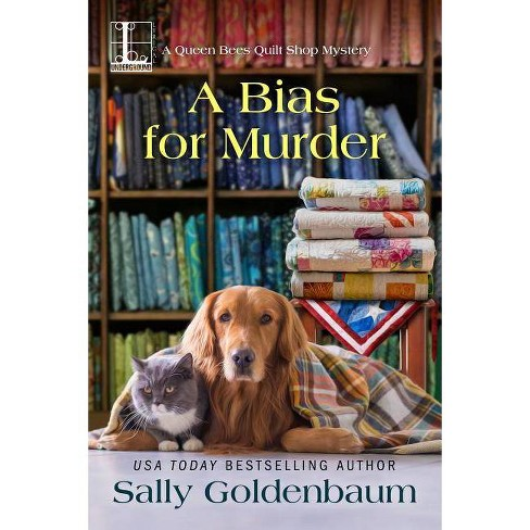 A Bias for Murder - (Queen Bees Quilt Shop) by  Sally Goldenbaum (Paperback) - image 1 of 1