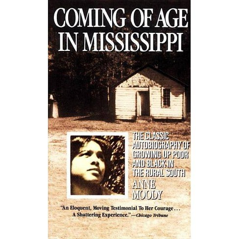 Coming of Age in Mississippi - by  Anne Moody (Paperback) - image 1 of 1