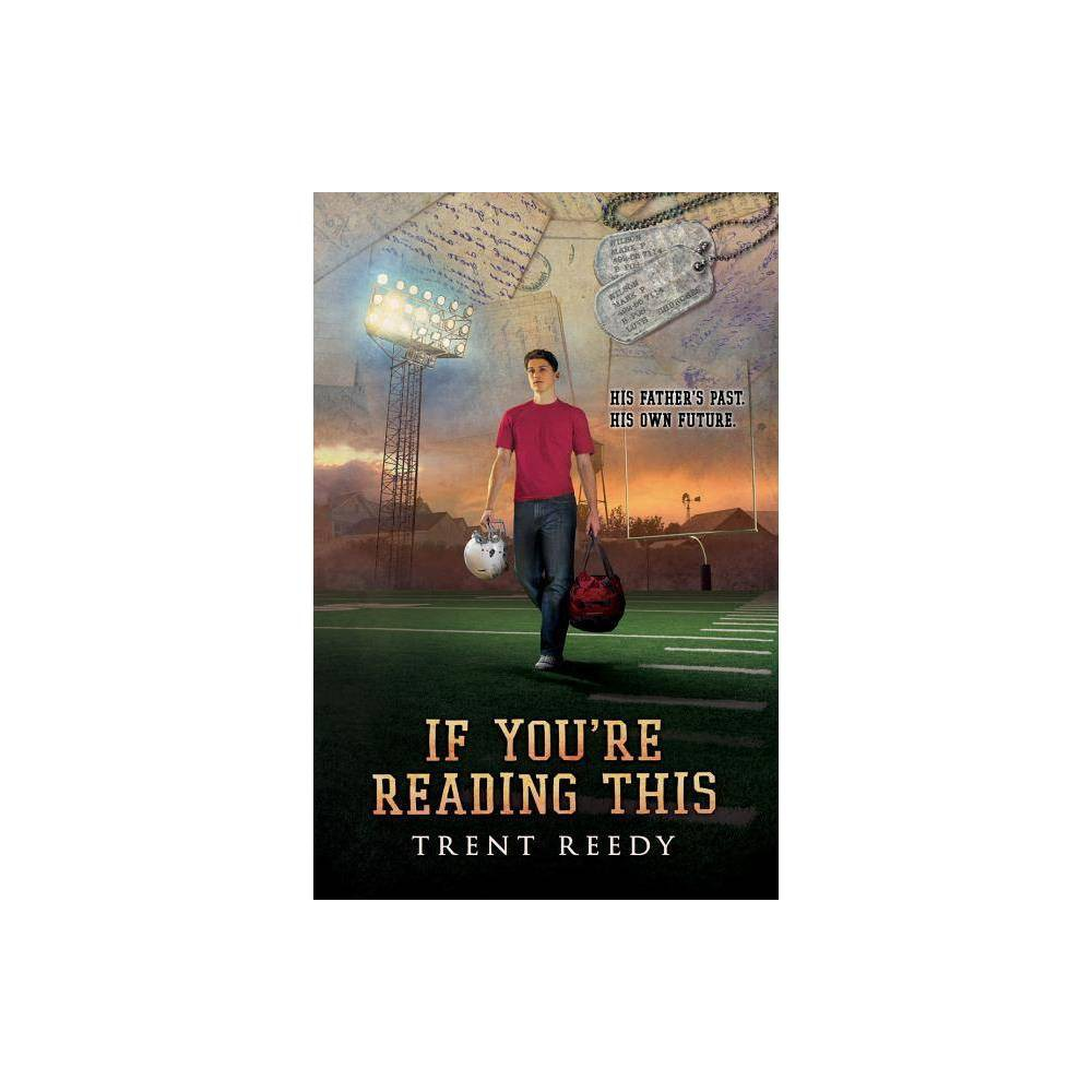 If You Re Reading This By Trent Reedy Paperback