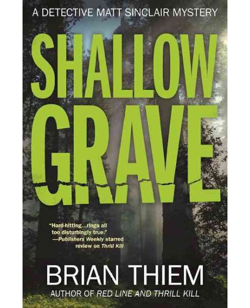 Shallow Grave (Hardcover) (Brian Thiem) - image 1 of 1