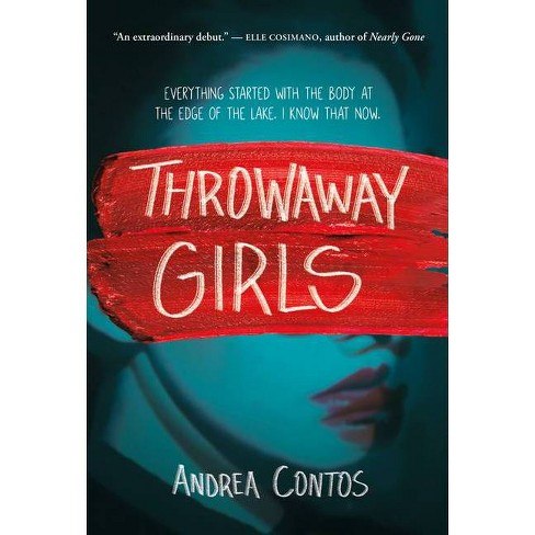 Throwaway Girls - by  Andrea Contos (Hardcover) - image 1 of 1