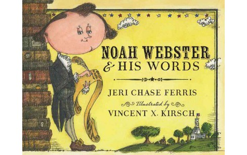 Noah Webster & His Words (Paperback) (Jeri Chase Ferris) - image 1 of 1