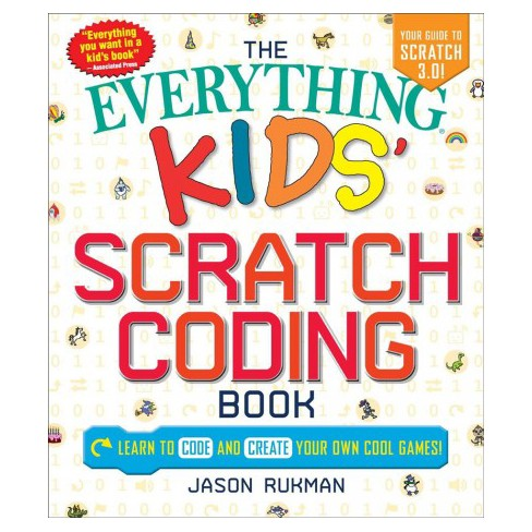 everything kids scratch coding book learn to code and create your