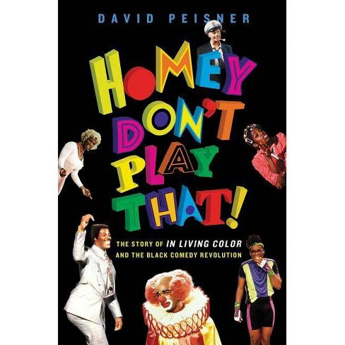 Homey Don't Play That! - by  David Peisner (Hardcover) - image 1 of 1