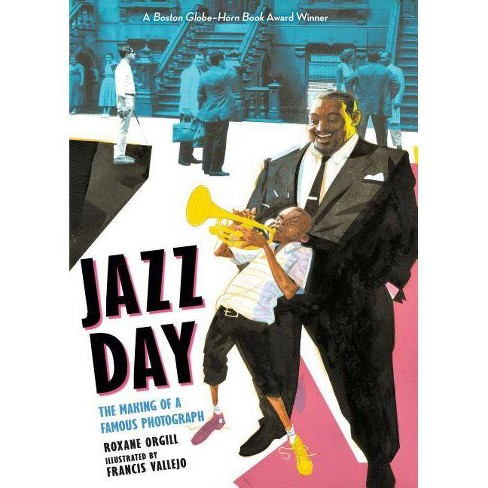 Jazz Day - by  Roxane Orgill (Paperback) - image 1 of 1