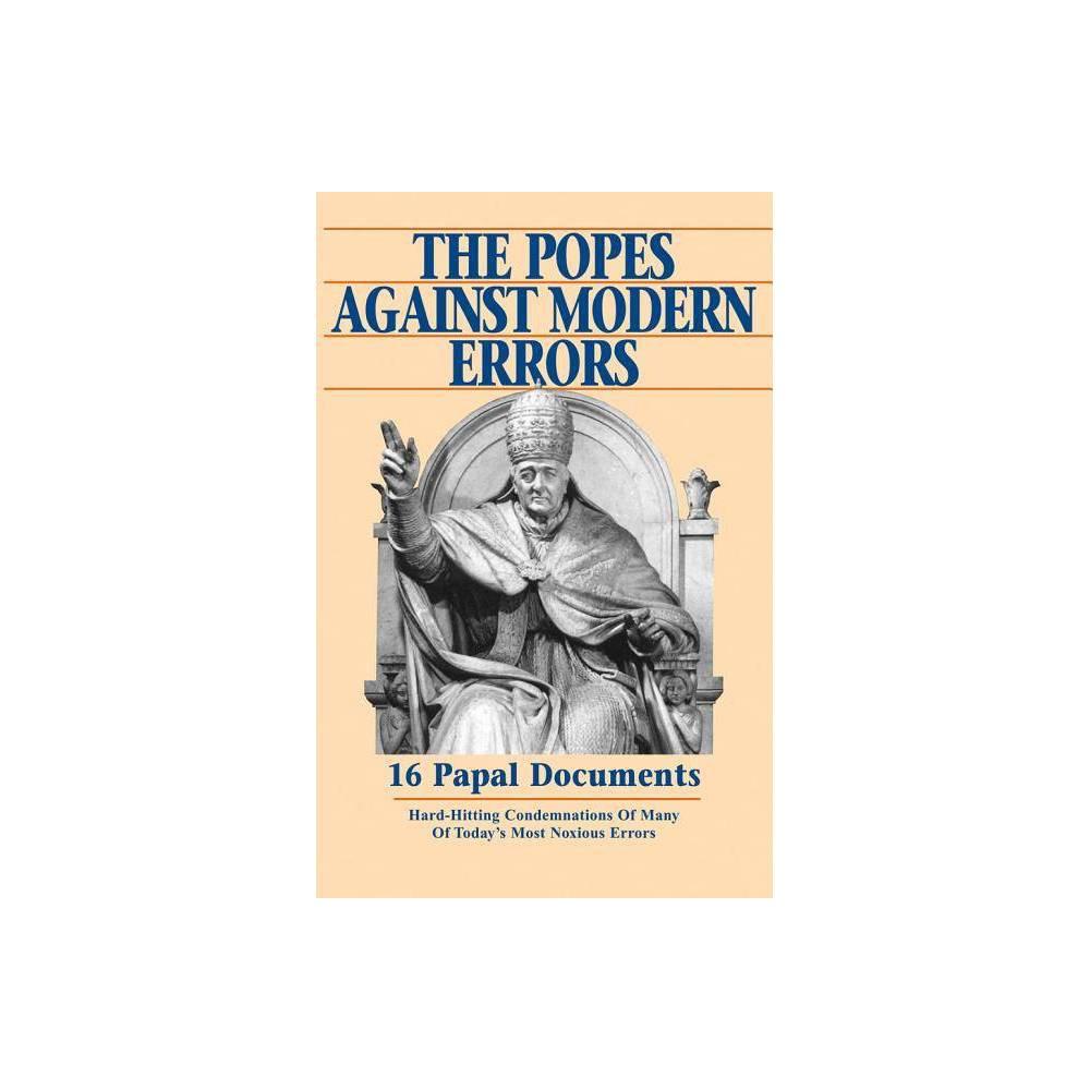 Popes Against Modern Errors Paperback