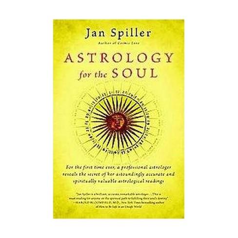 Astrology For The Soul Paperback Jan Spiller Target