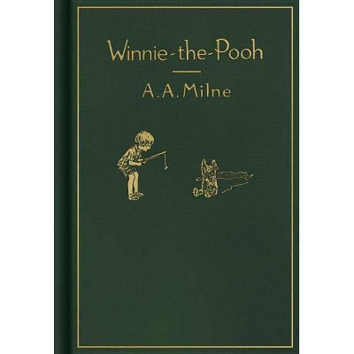 Winnie-The-Pooh: Classic Gift Edition - by  A A Milne (Hardcover)
