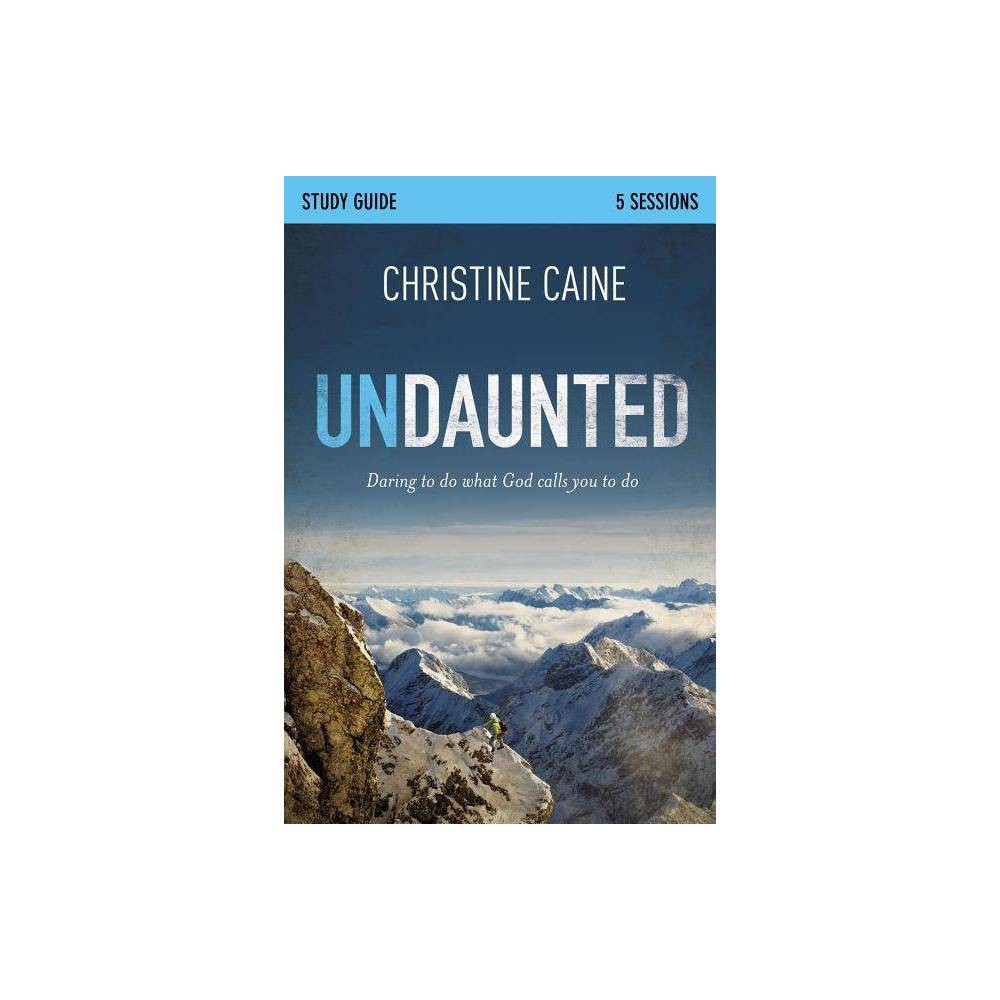 Undaunted Study Guide By Christine Caine Sherry Harney Paperback