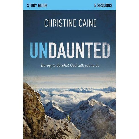Undaunted Study Guide - by  Christine Caine & Sherry Harney (Paperback) - image 1 of 1
