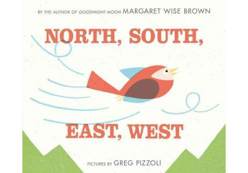 North, South, East, West (School And Library) (Margaret Wise Brown) - image 1 of 1