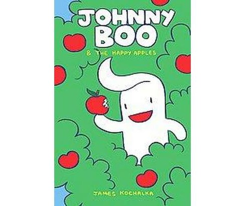 Johnny Boo and the Happy Apples (Hardcover) (James Kochalka) - image 1 of 1