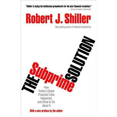 The Subprime Solution - by  Robert J Shiller (Paperback) - image 1 of 1