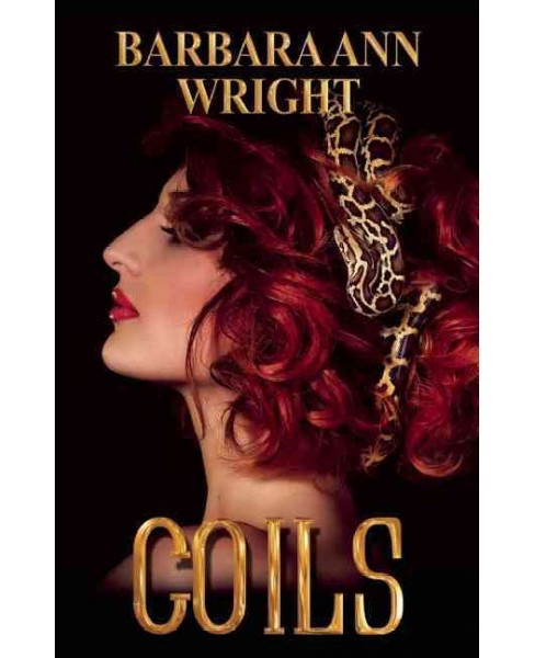Coils (Paperback) (Barbara Ann Wright) - image 1 of 1