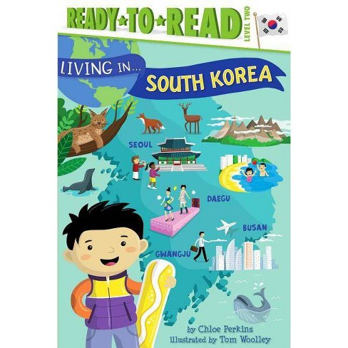 Living in . . . South Korea - (Living In...) by  Chloe Perkins (Hardcover) - image 1 of 1