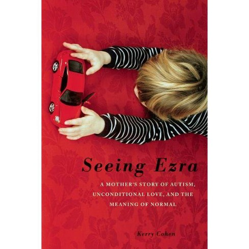 Seeing Ezra - by  Kerry Cohen (Paperback) - image 1 of 1
